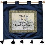 The Lord is My Shepherd I Shall Not Want - Psalm 23:1 - Wall Hanging - Blue
