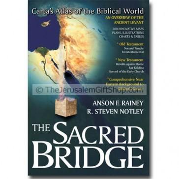 The Sacred Bridge - Carta's Atlas of the Biblical World