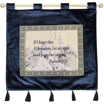 'If I Forget Thee O Jerusalem' - Psalm 137:5 - Wall Hanging - Blue