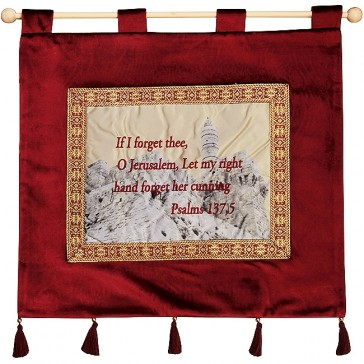 'If I Forget Thee O Jerusalem' - Psalm 137:5 - Wall Hanging - Burgundy