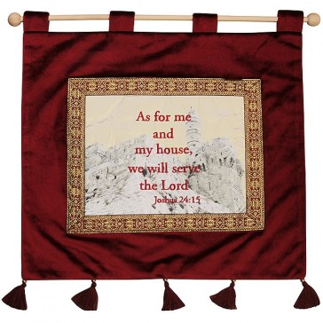 'As For Me and My House, We Will Serve The Lord' - Joshua 24:15 - Wall Hanging - Burgundy