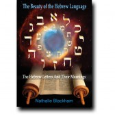 The Beauty of the Hebrew Language - by Nathalie Blackham