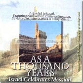 As a Thousand Years - Israel Celebrates Messiah