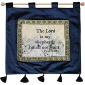 'The Lord is My Shepherd I Shall Not Want' - Psalm 23:1 - Wall Hanging - Blue