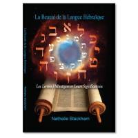 'La Beauté de la Langue Hébraïque' En Français - Nathalie Blackham
