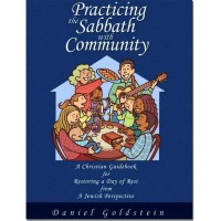 Practicing the Sabbath with Community - Daniel Goldstein