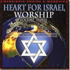 Heart for Israel Worship Volume III
